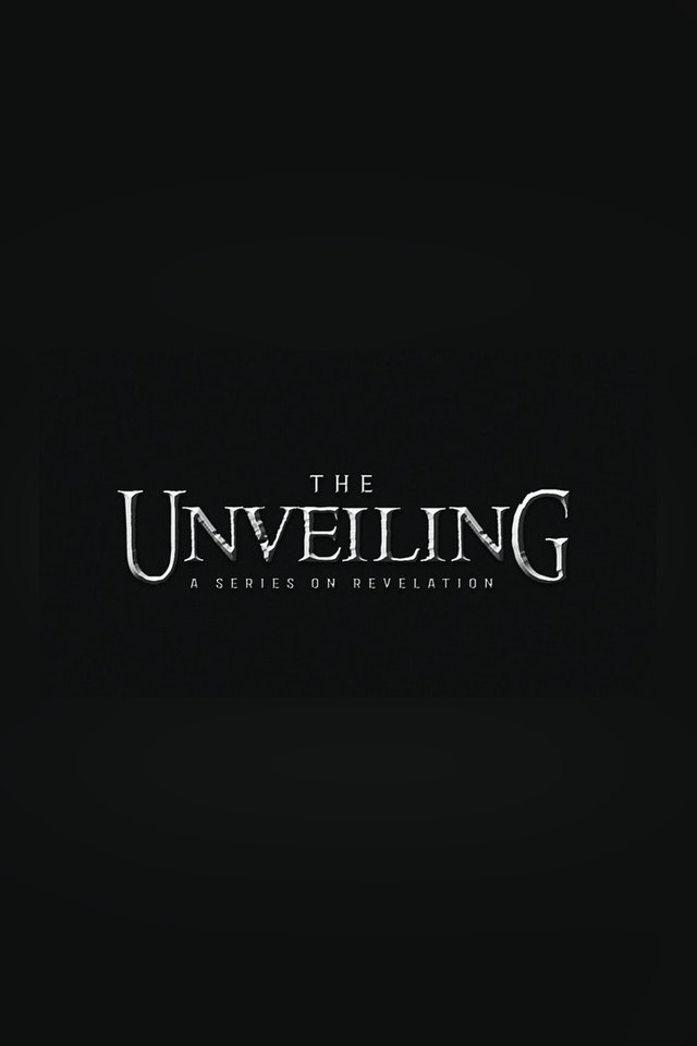 The Unveiling - Revelation Series