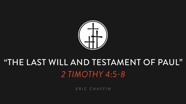 The Last Will and Testament of Paul - Eric Chaffin