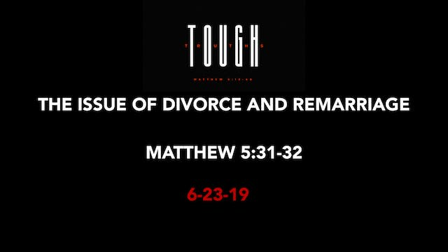 The Issue of Divorce and Remarriage
