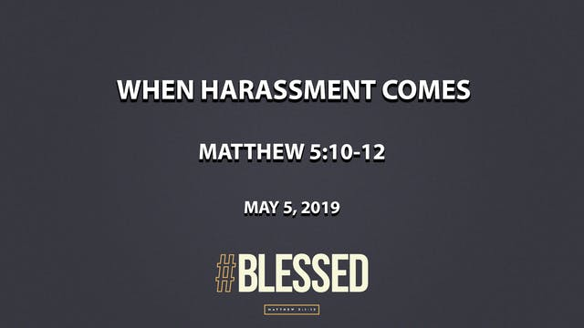 When Harassment Comes