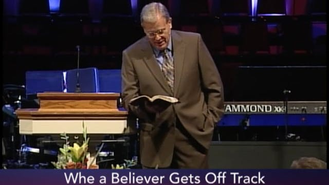 When A Believer Gets Off Track