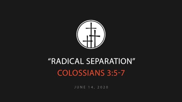 Radical Separation