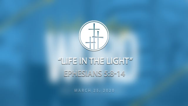 Life in the Light \\ Wednesday Word