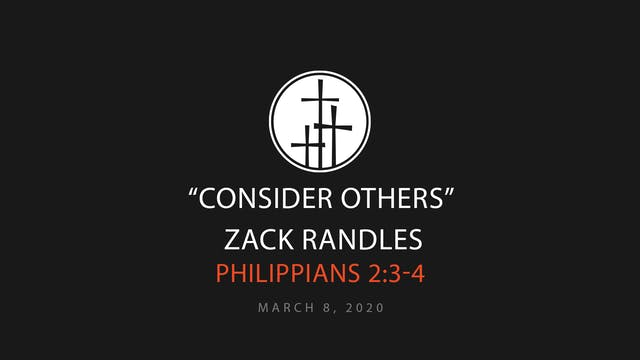 Consider Others // Zack Randles