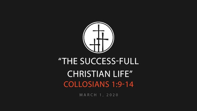 The Success-Full Christian Life