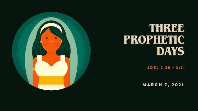 Three Prophetic Days // The Book - Hosea | Joel | Amos