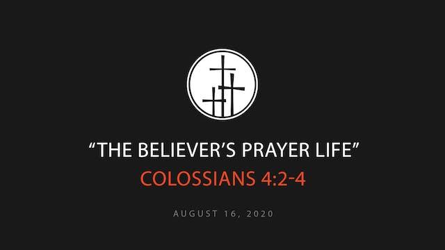 The Believer's Prayer Life