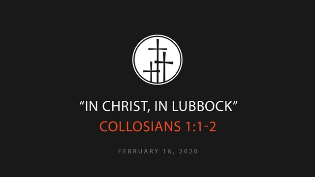 In Christ, In Lubbock