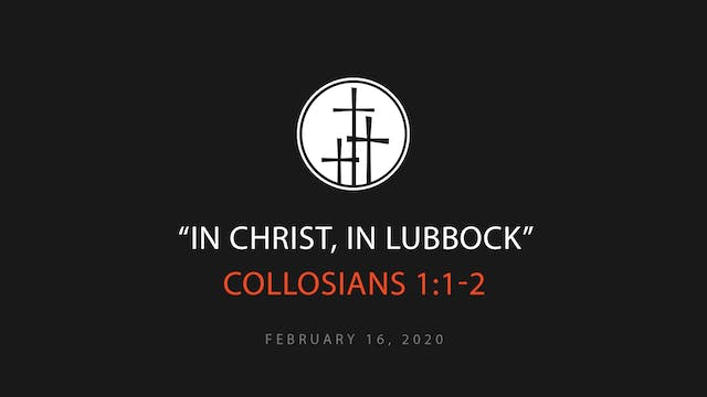In Christ, In Lubbock