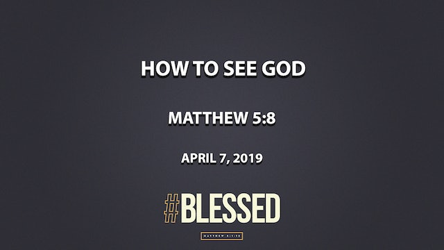 How To See God