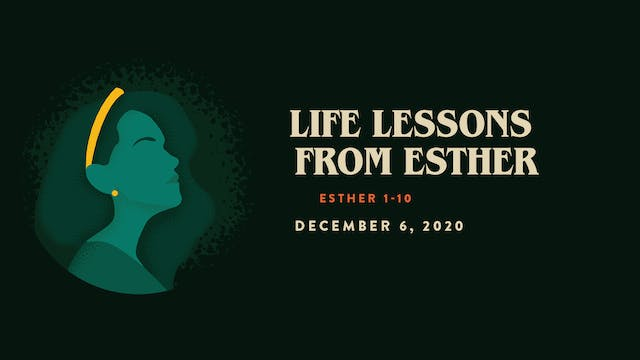 Life Lessons from Esther // The Book ...