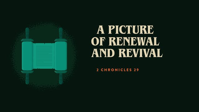 A Picture of Renewal and Revival // C...