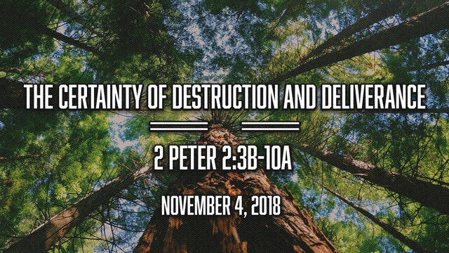 The Certainty of Destruction and Deliverance
