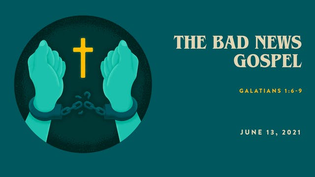 The Bad News Gospel // The Book - Gal...
