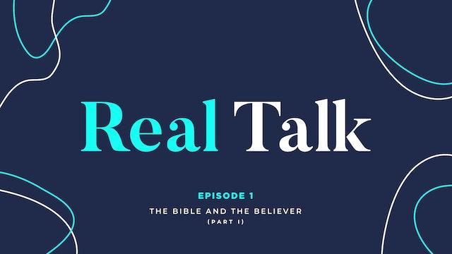 Real Talk // Episode 1
