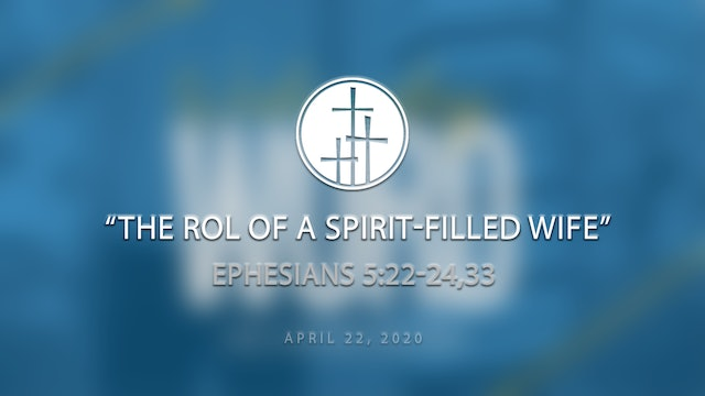 The Role of a Spirit-Filled Wife // Wednesday Word
