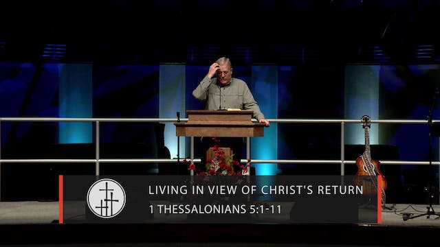 Living in View of Christ's Return // ...