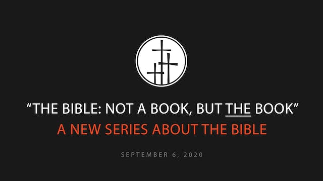 The Bible: Not A Book, but The Book