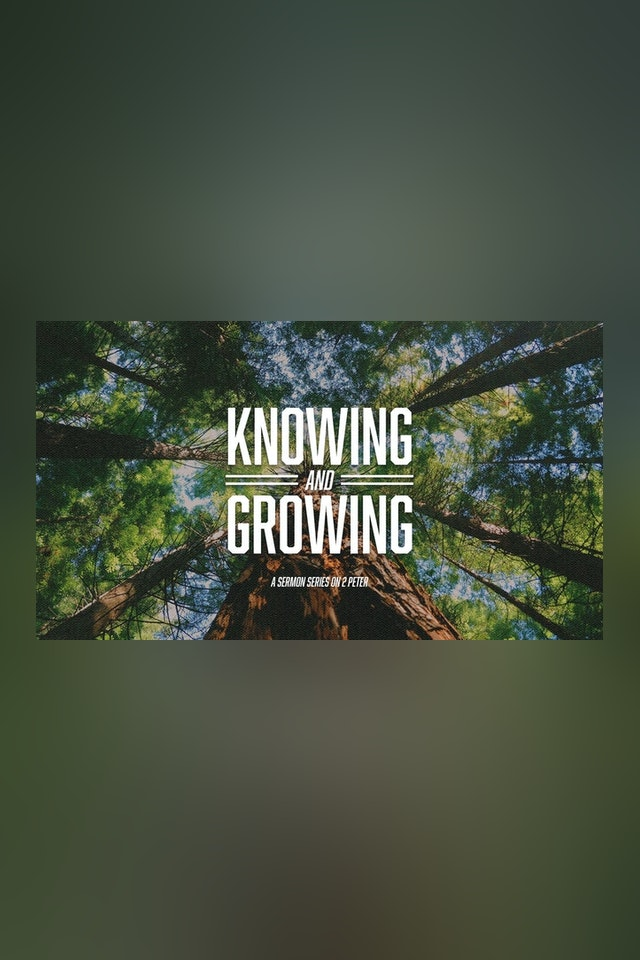 Knowing and Growing