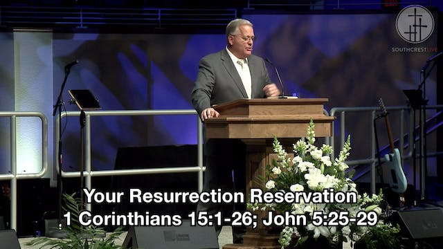 Your Resurrection Reservation
