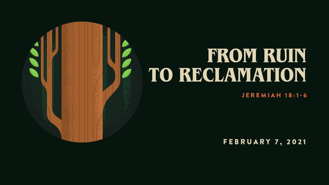 From Ruin To Reclamation// The Book - Jeremiah | Lamentations