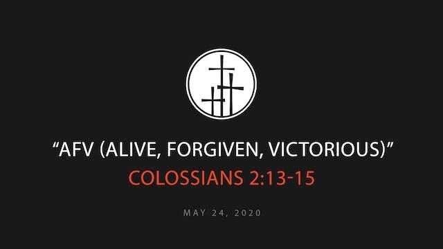 AFV (Alive, Forgiven, Victorious)