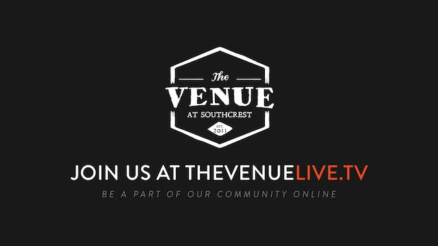 The Venue - Beloved Sojourners -  Week 6