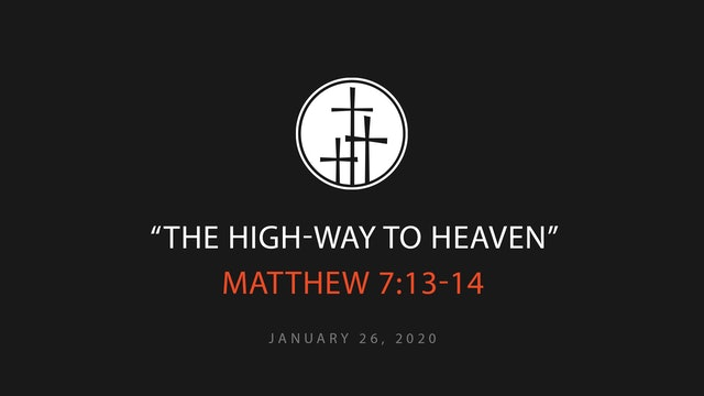 The High-Way To Heaven