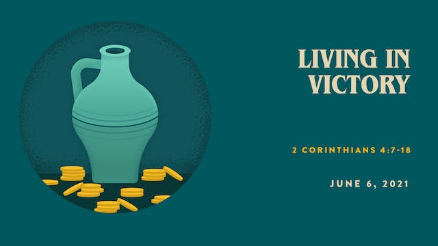Living in Victory // The Book - 2 Cor...
