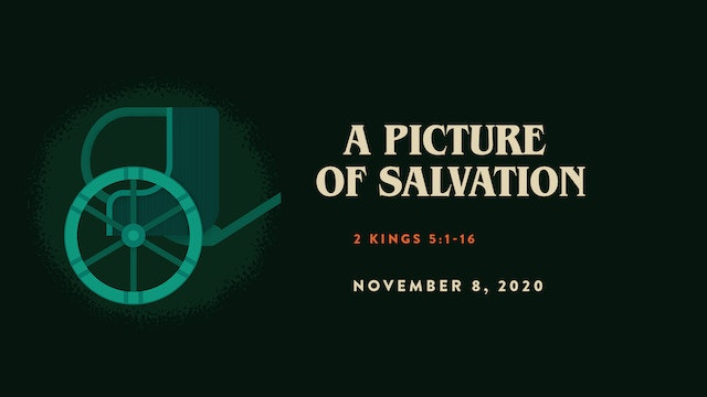 A Picture of Salvation // The Book - 1 & 2 Kings