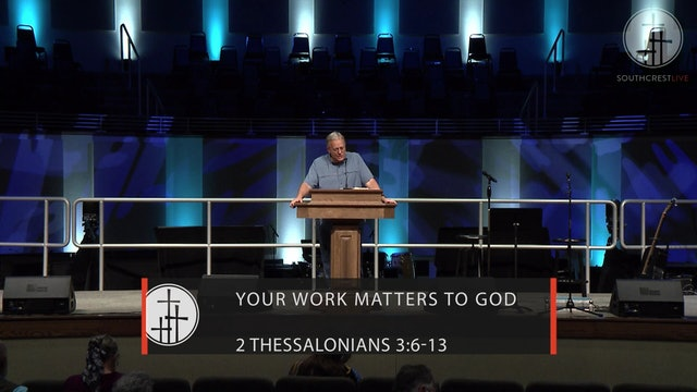 Your Work Matters to God // Wednesday Word