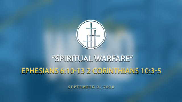 Spiritual Warfare // Wednesday Word