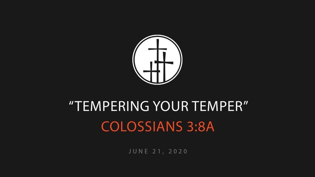 Tempering Your Temper