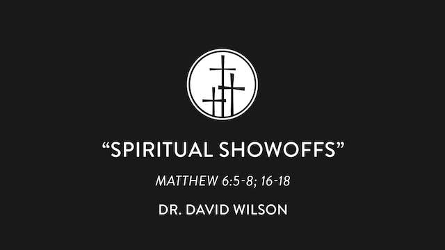 Spiritual Showoffs