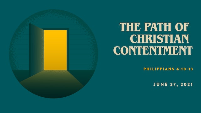 The Path to Christian Contentment // The Book : Philippians