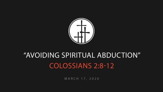 Avoiding Spiritual Abduction