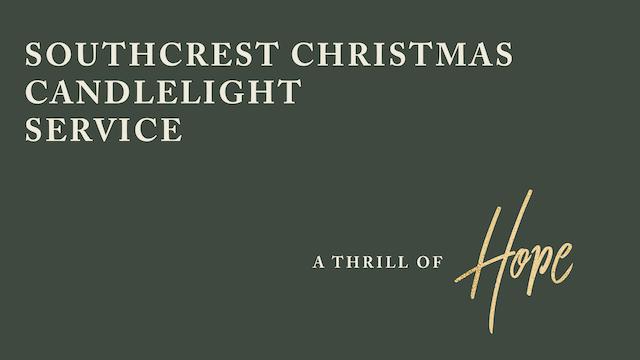 Southcrest Candlelight Christmas Service