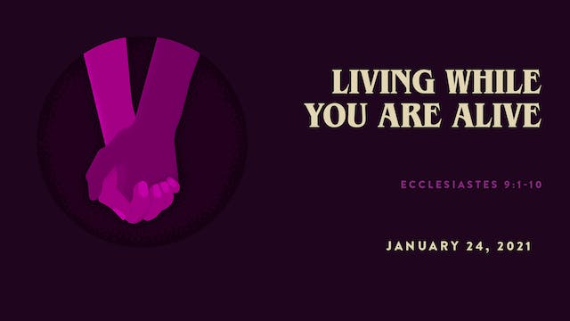 Living While You are Alive // The Boo...