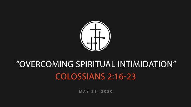 Overcoming Spiritual Intimidation