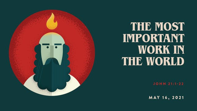 The Most Important Work in the World ...