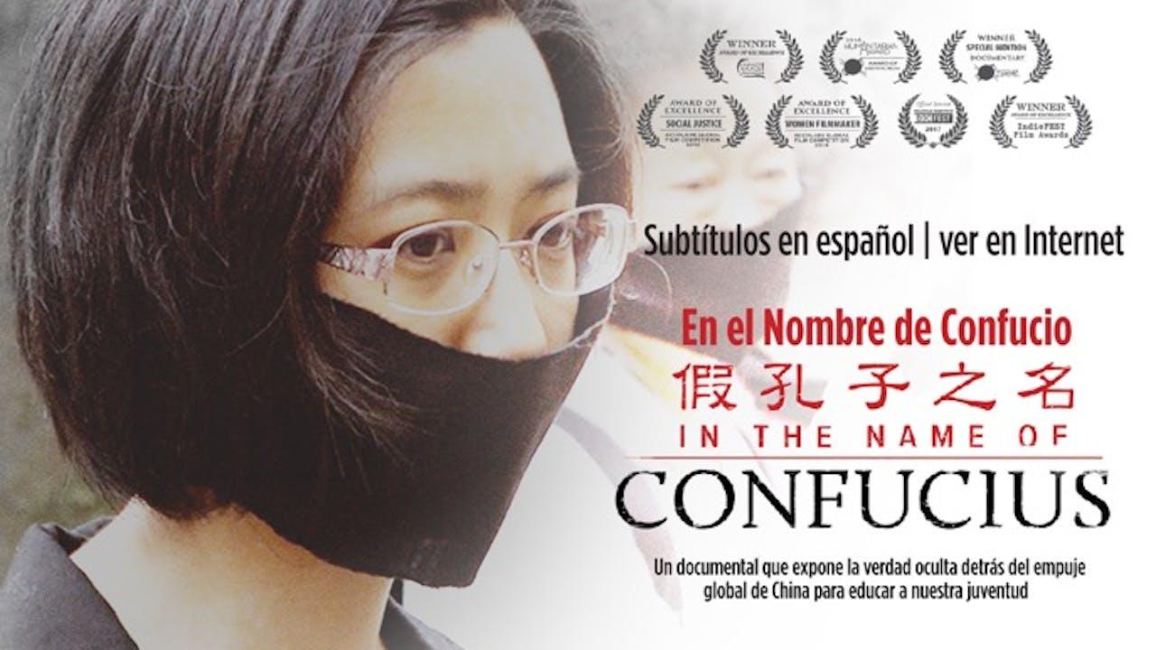 Ver En el nombre de Confucio en Internet (español)