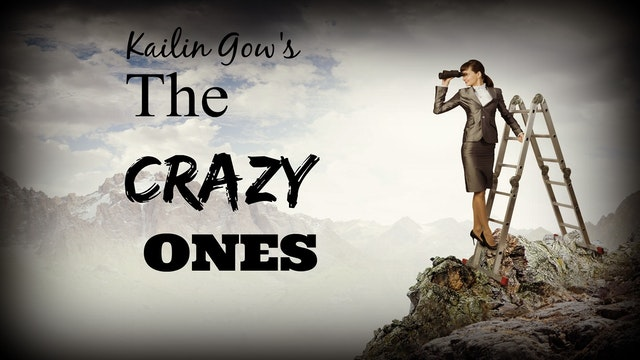 Kailin Gow's The Crazy Ones - Episode 1 - Fight for Flight
