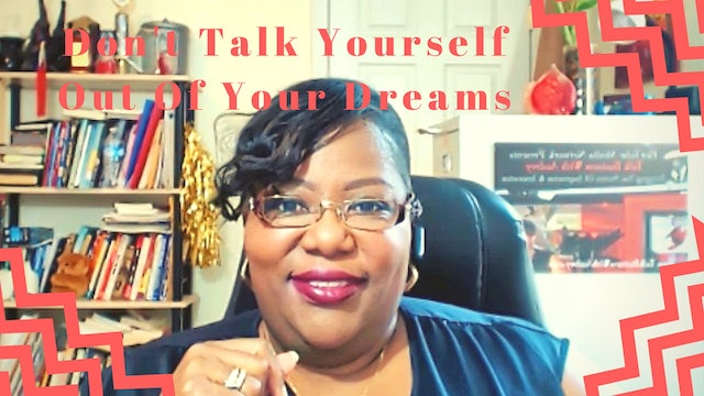 Are You Talking Yourself Out Of Your Dream