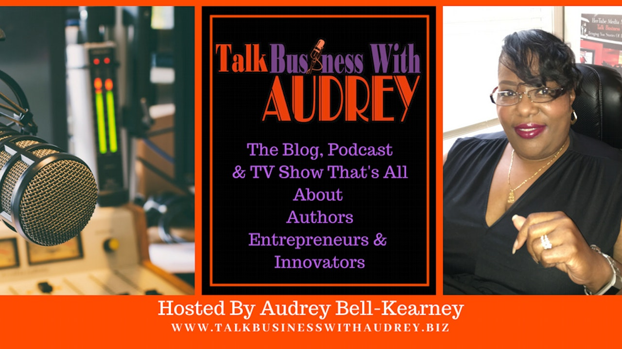 Talk Business With Audrey