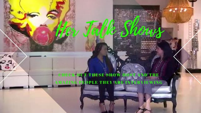 Her Talk Shows