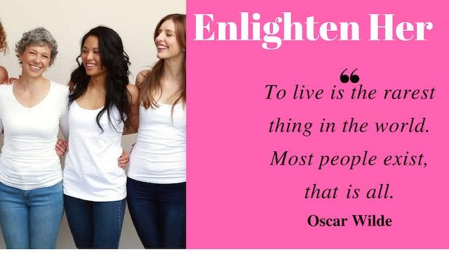 Enlighten Her