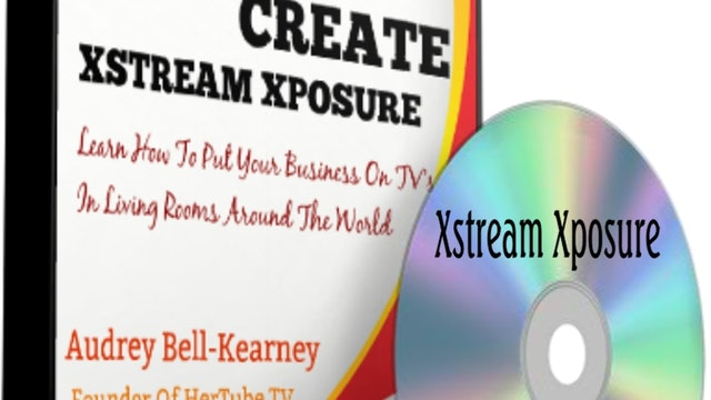 Video #1: Xstream Xposure Basics