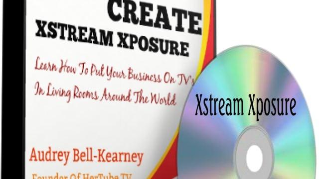 Video #1: Xstream Xposure Basics