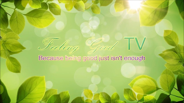 Feeling Good TV Ep. 28.Probabilities