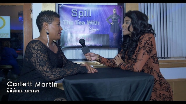 Spill The Tea with Singer Carlett Martin